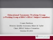Educational Taxonomy Working Group, presented by Connie Harbison, Director, Quality Assurance, Baker & Taylor