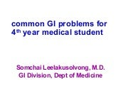 Common gi problem for 4th year medi...