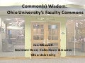 Common(s) Wisdom: Ohio University's Faculty Commons