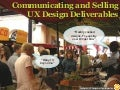 Communicating and Selling UX Design Deliverables