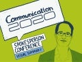 Communication 2020 – Spokesperson conference visual summary