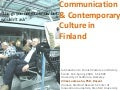 Communication & Contemporary Culture In Finland