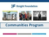 Knight Foundation's Communities Pro...