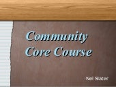 Community Core Course