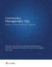 Community Management Tips: Building a Brand Advocacy Program