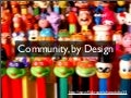 Community, by Design