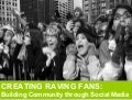 Podcasting: Creating Raving Fans