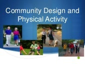 Community design and physical activity