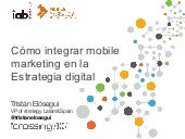 Cómo integrar mobile marketing en una estrategia online