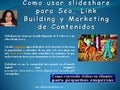 Como usar slideshare para seo, link building y marketing de contenidos