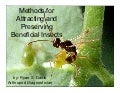Methods for Attracting and Preserving Beneficial Insects