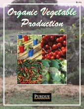 Organic Vegetable Production - Purd...