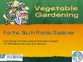 Vegetable Gardening for the South Florida Gardener - Monroe County, University of Florida