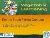 Vegetable Gardening for the South F...