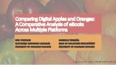 Comparing Digital Apples and Oranges: A Comparative Analysis of Ebooks Across Multiple Platforms