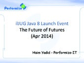 The Future of Futures - A Talk About Java 8 CompletableFutures