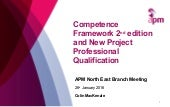 Competence framework 2nd edition and new project professional qualification, 26th jan, newcastle
