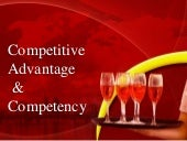 Competitive advantage and competency