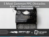 5 Most Common PPC Obstacles - And How To Overcome them