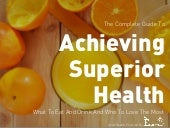 Complete Guide to Achieving Superior Health