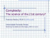 Complexity, the science of the 21st...