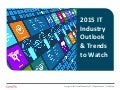 2015 IT Industry Outlook & Trends to Watch
