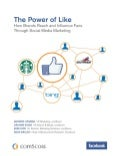 The power of like.  (ComScore, Facebook 2011)