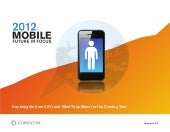 ComScore 2012 Mobile Future in Focu...