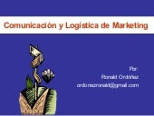 Comunicacion y logistica de mercadeo1