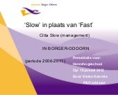 Conceptpresentatie Slowmanagement S...