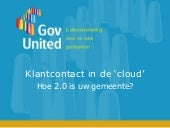 Klantcontact in de 'cloud'. Hoe 2.0...