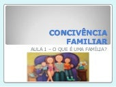 Convivência familiar - aula 1