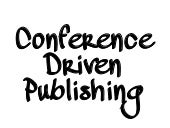 Conference Driven Publishing