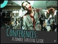 Conferences A Zombie Survival Guide