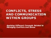 Conflicts, stress and communication...