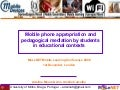 Mobile phone appropriation and pedagogical mediation by students in educational contexts