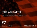 The Battle of Ads | Moneyocracy