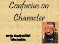 Confucius on Character
