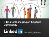 5 Tips for Managing an Engaged Comm...