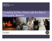 Connecting The Play of Improv with The Work of Ethnographic Research