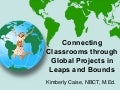 Connecting Classrooms through Global Projects in Leaps and Bounds