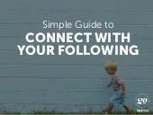 How to Connect With Your Following