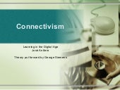 Connectivism -Learning in the digit...