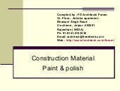 Construction material paint & polish