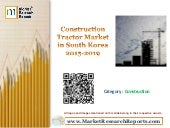 Construction Tractor Market in South Korea 2015-2019