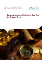 Consumer Insights: Finding and Guarding the Treasure Trove