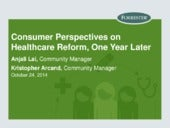 Consumer Perspectives On Healthcare Reform, One Year Later