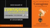 Book Summary of Contagious: Why Things Catch On by Jonah Berger