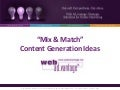 Mix & Match Content Generation Ideas