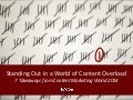 Standing Out: Content Marketing World 2014 Takeaways #CMWorld